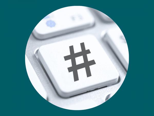 Hashtags; wat is het en hoe gebruik je ze?